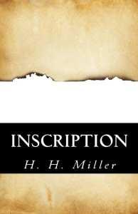 Inscription by H.H. Miller