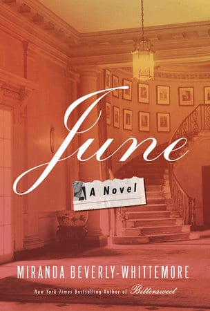"Book Review | ""JUNE"" by Miranda Beverly-Whittemore #BloggingForBooks"