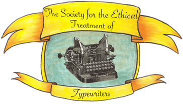 The Society for the Ethical Treatment of Typwriters