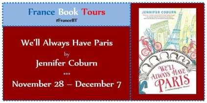 We'll Always Have Paris Blog Tour by France Book Tours