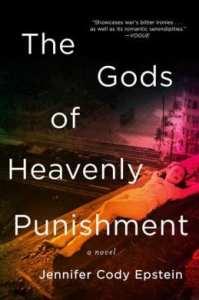 The Gods of Heavenly Punishment by Jennifer Cody Epstein