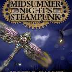 A MidSummer Night's Steampunk by Scott E. Tarbet