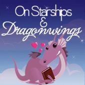 On Starships & Dragonwings blog