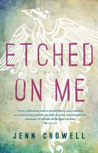 Etched On Me by Jenn Crowell