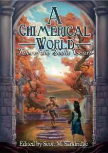 Chimerical World Vol 1 Anthology by Seventh Star Press