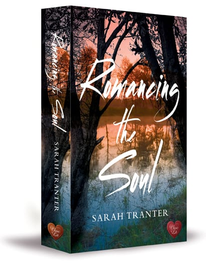 Romancing the Soul by Sarah Tranter