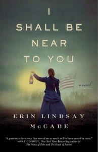 +Blog Book Tour+ I Shall Be Near To You by Erin Lindsay McCabe
