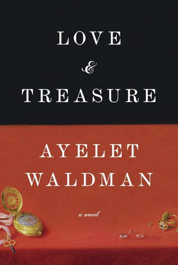 Love & Treasure by Ayelet Waldman