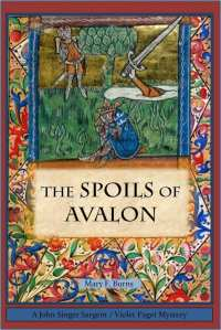"Blog Book Tour | ""The Spoils of Avalon"" by Mary F. Burns a #cosy historical mystery which enraptures your head within a cleverly crafted suspense full-on of action & dialogue of centuries past!"