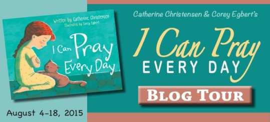 I Can Pray Everyday Blog Tour via Cedar Fort Publishing & Media