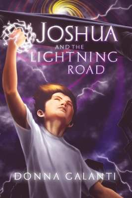 Joshua and the Lightning Road by Donna Galanti