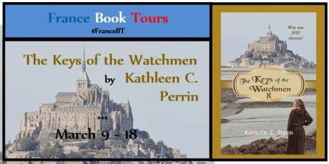 The Keys of the Watchmen Blog Tour via France Book Tours