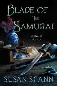 +Blog Book Tour+ Blade of the Samurai (Book 2 of the Shinobi Mystery series) by Susan Spann