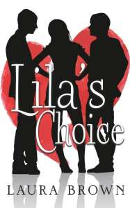 Lila's Choice by Laura Brown