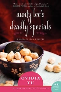 "Blog Book Tour | ""Aunty Lee's Deadly Specials"" by Ovidia Yu a #cosy #mystery set in Singapore with a feisty amateur sleuth at the helm!"