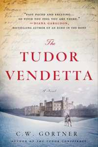 "Blog Book Tour | ""The Tudor Vendetta"" by C.W. Gortner, the concluding installment of the Elizabeth I Spymaster Chronicles Trilogy!"