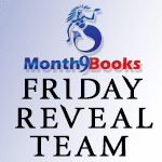 Month9Books Friday Reveal Team