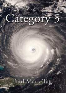"Book Review | ""Category 5"" (Book 1: Science Thrillers Trilogy) by Paul Mark Tag a technothriller involving catastrophic weather conditions and storms"