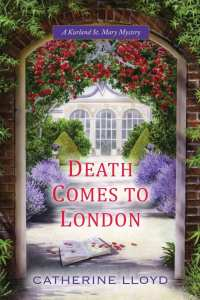 "Author Guest Post | via the ""Death Comes to London"" blog tour, featuring cosy historical fiction author, Catherine Lloyd"