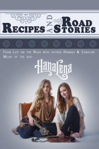 Recipes and Road Stories by HanaLena