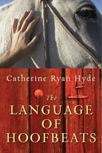 "Blog Book Tour | ""The Language of Hoofbeats"" by Catherine Ryan Hyde"