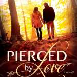 Pierced by Love by Laura L. Walker