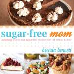 Sugar-Free Mom by Brenda Bennett