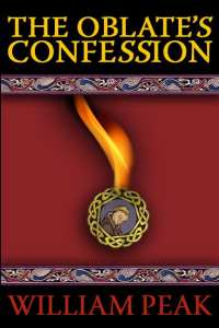 "Blog Book Tour | ""The Oblate's Confession"" by William Peak"