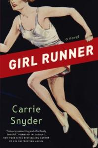 "Blog Book Tour | ""Girl Runner"" by Carrie Snyder"