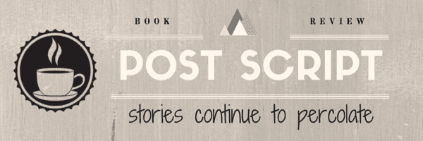 Post Script banner created by Jorie in Canva. Coffee and Tea Clip Art Set purchased on Etsy; made by rachelwhitetoo.