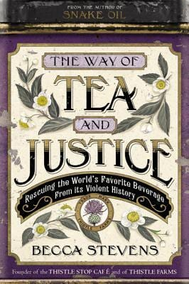 "Blog Book Tour | ""The Way of Tea and Justice"" by Rev. Becca Stevens A non-fiction reflection on social justice, empowering women, and striving for a world where 'fair trade' truly lives up to it's name!"