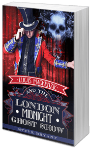 Lucas Mackenzie & the London Midnight Ghost Show by Steve Bryant