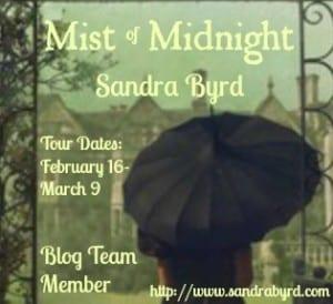 Mist of Midnight Blog Tour via Renee Shaw & Sandra Byrd