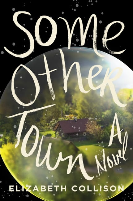 """Book Review   """"Some Other Town"""" by Elizabeth Collison"""