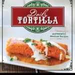 Daily Tortilla by Ricardo James