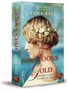 Fool's Gold by Zana Bell