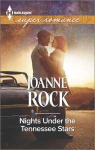 "#Harlequin #SuperRomance Book Review | ""Nights Under the Tennessee Stars"" (part of a duology) by Joanne Rock"
