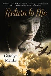 Return to Me by Carolyn Menke