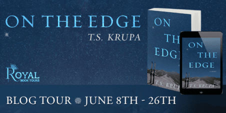 Blog Tour for On the Edge by TS Krupa by Royal Social Media.