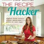 The Recipe Hacker by Diana Keuilian