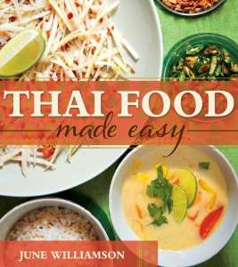 "Blog Book Tour | ""Thai Food Made Easy"" by June Williamson A newfound joy of Thai cuisine is what prompted me to select this #cookbook!"