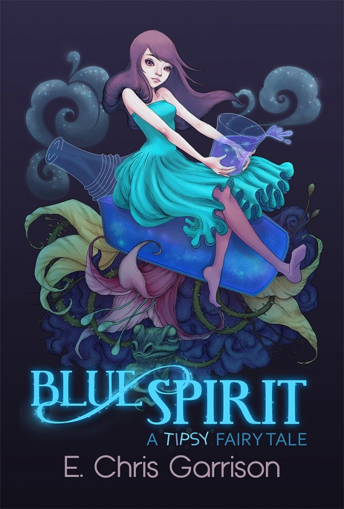 "Blog Book Tour | ""Blue Spirit: A Tipsy #fairytale"" by E. Chris Garrison The author I happily chatted with on #blogtalkradio and cheer for on #JLASblog!"