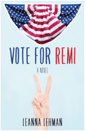 "Book Review | ""Vote for Remi"" by Leanna Lehman #SRC2015 No.4 read during #ElectionWeek 2016 #BookSparksMarathon"