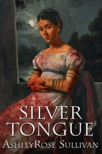 Silver Tongue by AshleyRose Sullivan