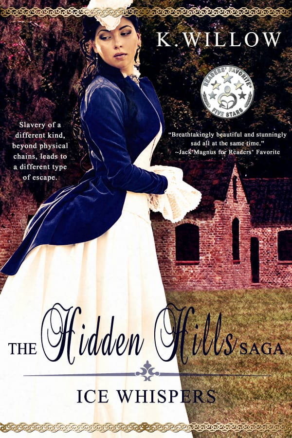 "Blog Book Tour | ""Ice Whispers: Book 1 of the Hidden Hills Saga"" by K. Willow"