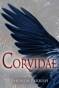 CORVIDAE anthology edited by Rhonda Parrish