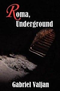 Roma Underground by Gabriel Valjan