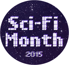 Sci Fi Month 2015 badge created by Rinn @ Rinn Reads and used with permission.