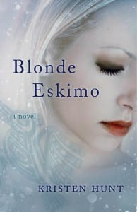 Blonde Eskimo by Kristen Hunt
