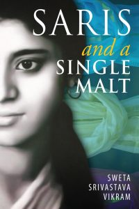 "Blog Book Tour | ""Saris and a Single Malt"" by Sweta Srivastava Vikram"